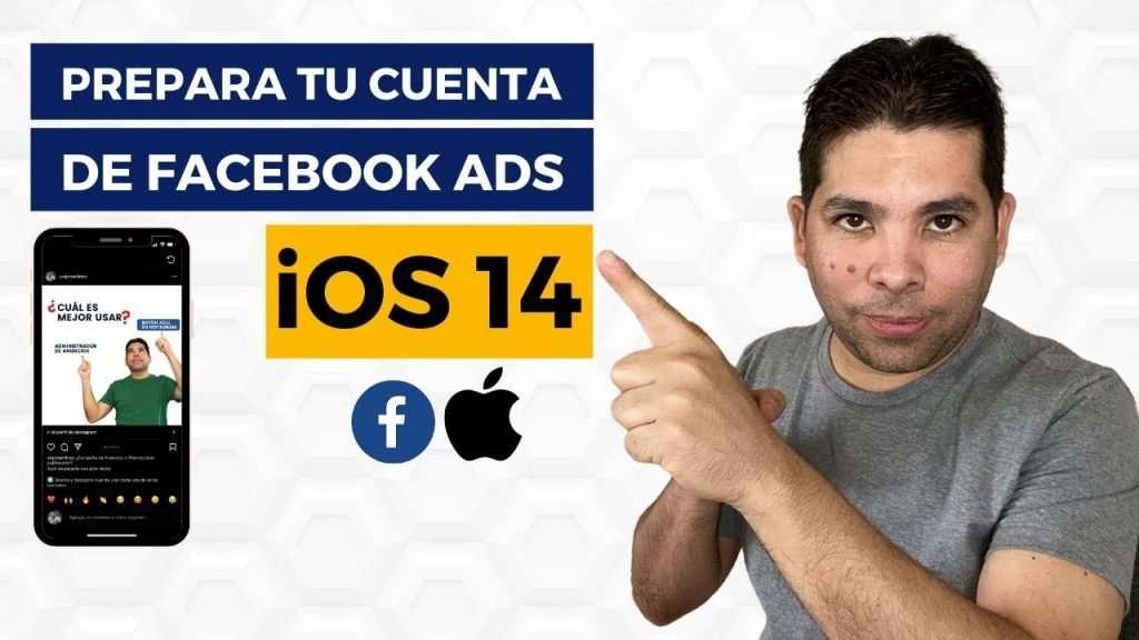 iOS14 y Facebook Ads